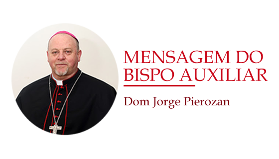 [Mensagem do Bispo Auxiliar]